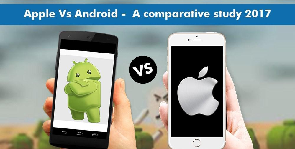 Andriod Vs IOS Comparison 2017