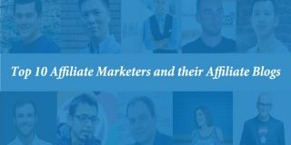 Top 10 Affiliate Marketers and Their Affiliate Blogs