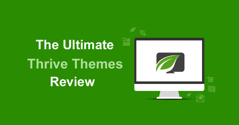 Thrive Themes Review 2018