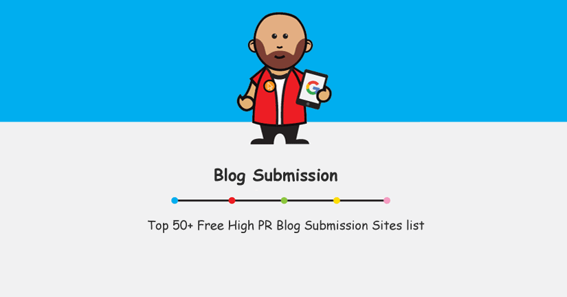 Top 50+ Free High PR Blog Submission Sites list