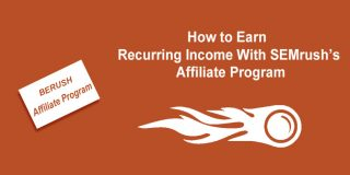 How to Earn Recurring Income With SEMrush Affiliate Program