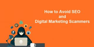 How to Avoid SEO and Digital Marketing Scammers