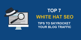 White Hat SEO Tips to Boost Your Traffic