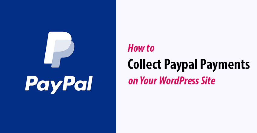 How to collect PayPal payments on your website