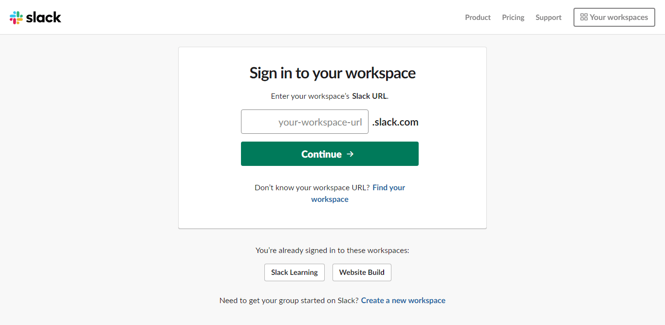 Enter your workspace in Slack