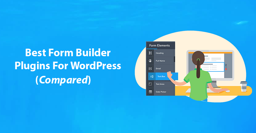 5 Best Form Builder For WordPress [2020] - TheLifeTech