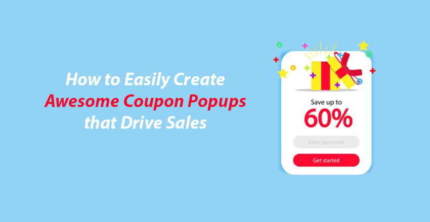 How to Easily Create Awesome Coupon Popups that Drive Sales